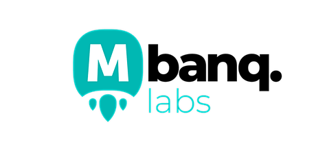Mbanq Labs Physical Demo Day tickets
