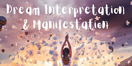 Dream Interpretation & Manifestation tickets