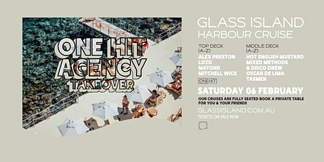 Glass Island - One Hit Agency Takeover - Sunset Cruise - Sat 6th February tickets