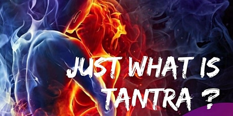 Just what is Tantra? tickets