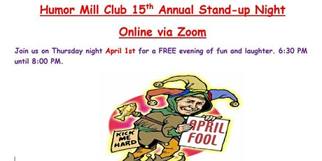 Humor Mill 15th Annual Stand Up Night 2021 - April Fools' Edition! tickets