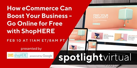 How eCommerce Can Boost Your Business - Go Online for Free with ShopHERE tickets