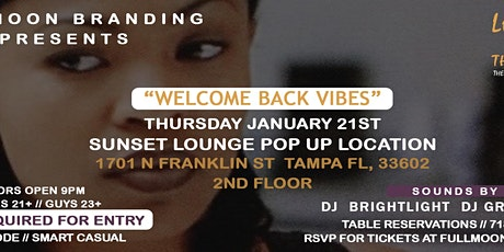 "Love Jones Thursday ""WELCOME BACK VIBES"" tickets"