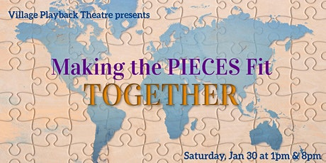 MAKING THE PIECES FIT TOGETHER tickets