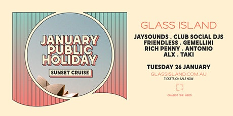 Glass Island - January Public Holiday - Sunset Cruise feat. JaySounds tickets