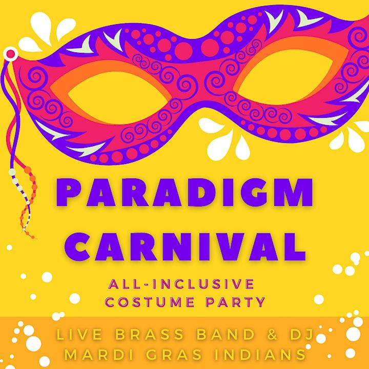 Paradigm Carnival Feb 6th (5:30pm Start Time) image