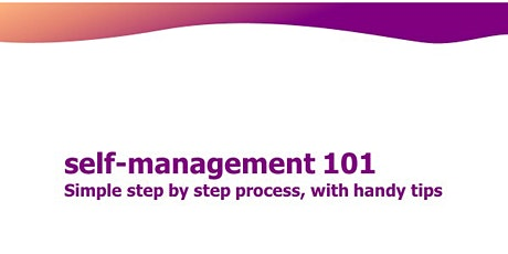 Self-Management 101: Step By Step process with Handy Tips tickets