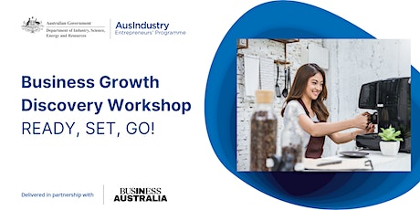 2021 - Ready Set Go - Business Growth Discovery Workshop, Walcha tickets