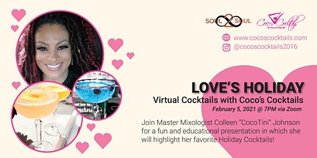 Love's Holiday: Virtual  Valentine's Day Cocktails with Coco's Cocktails tickets