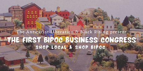 The First BIPOC Business Congress w/ Black Rising bilhetes