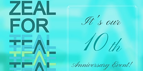 ZEAL FOR TEAL: 10th Annual Survivorship Event In Honor of all Ovarcomers! tickets