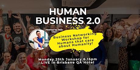 HUMAN BUSINESS 2.0 tickets