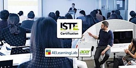 Get ISTE Certified Completely online: August-September Cohort 2021 billets