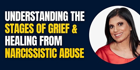 Understanding the Stages of Grief and Healing from Narcissistic Abuse tickets
