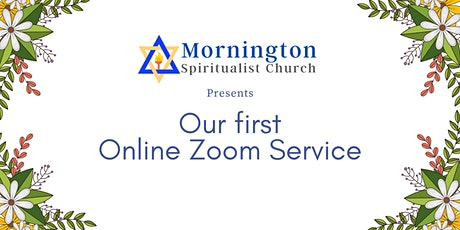 Mornington Spiritualist Church Online Zoom Service tickets