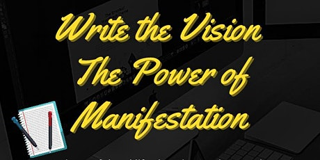 Write the Vision-The Power of Manifestation (Vision Board Seminar) tickets