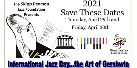 International Jazz Day 2021 the Art of George Gershwin tickets