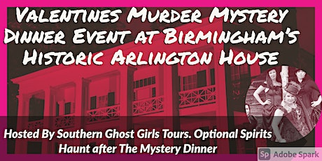 Valentines Weekend Murder Mystery Dinner at Birmingham's  Arlington House tickets