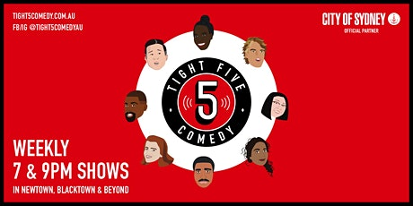 Tight 5 Comedy Jokes + Music 7pm Newtown tickets