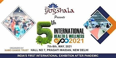 "5th International Health & Wellness Exhibition ""The Yogshala Expo 2021"" tickets"