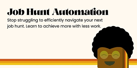 Job Hunting Automation tickets