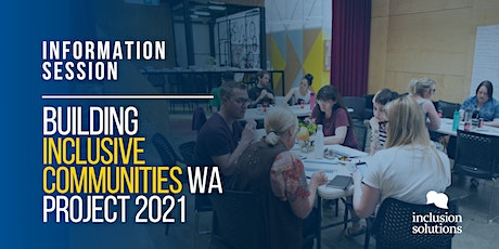 Building Inclusive Communities WA 2021 Information Session tickets