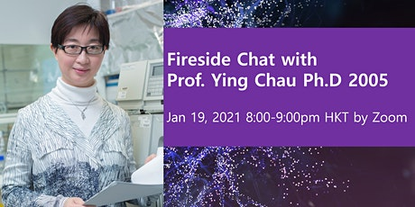 Fireside Chat with Prof. Ying Chau, PhD '2005 tickets