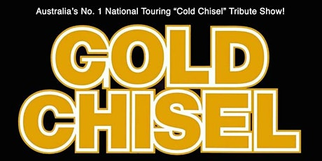 Gold Chisel - Australia Day Eve @ The Fyansford Hotel tickets