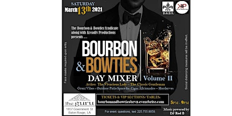 Bourbon and Bowties Day Mixer  Vol. II tickets