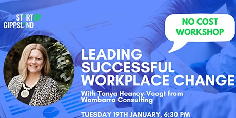 Leading Successful Workplace Change - With Tanya Heaney-Voogt - Webinar tickets