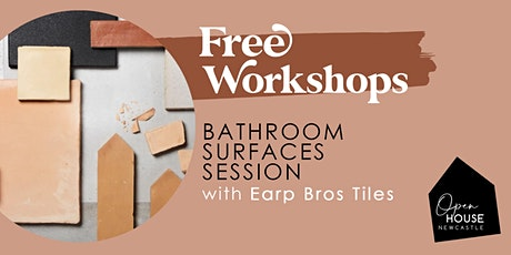Bathroom Surfaces Session with Earp Bros Tiles tickets