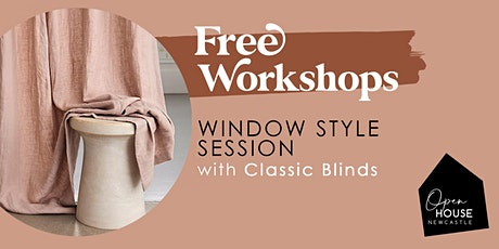 Window Style Session with Classic Blinds tickets