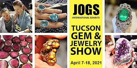 JOGS Tucson Gem and Jewelry Show April 2021 tickets