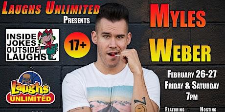 MYLES WEBER featuring Nick Larson - Inside Jokes Outside Laughs tickets
