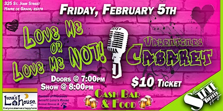 Love Me or Love Me Not! Valentines Cabaret tickets
