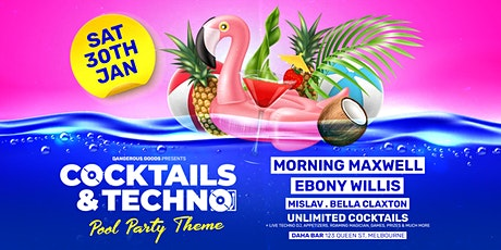 Cocktails & Techno - Morning Maxwell & Ebony Willis tickets