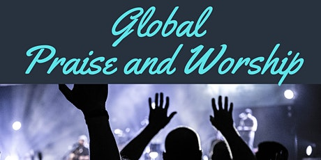 Global Night of Worship (Open to Everyone, From Anywhere) tickets