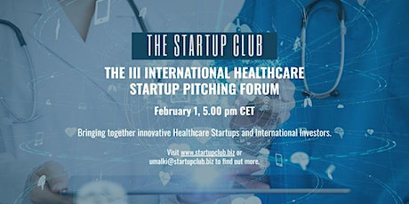 The III International Healthcare Startup Pitching Forum tickets