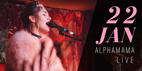 ALPHAMAMA - LIVE tickets