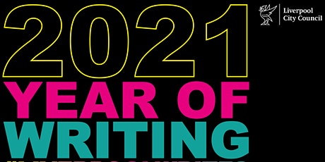 2021: Liverpool Year of Writing Launch tickets