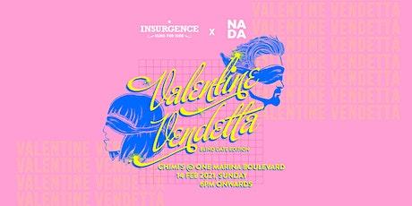 Creative Insurgence x NADA present Valentine Vendetta -Blind Date Edition tickets