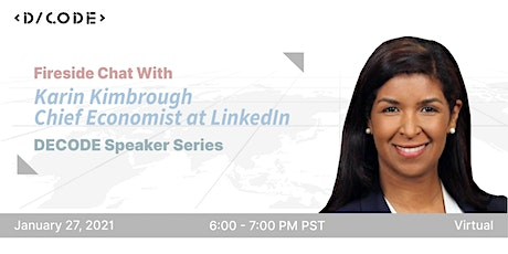 Fireside Chat with Chief Economist at LinkedIn--Karin Kimbrough tickets