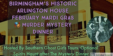 Mardi Gras Theme Murder Mystery Dinner at Birmingham's  Arlington House tickets