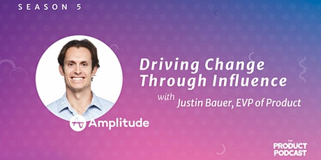 Podcast: Driving Change Through Influence with Amplitude EVP tickets
