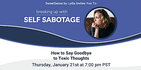 Breaking Up With Self Sabotage tickets