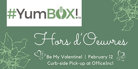 #YumBOX! Be My Valentine - Hors d'Oeuvres for 2 tickets