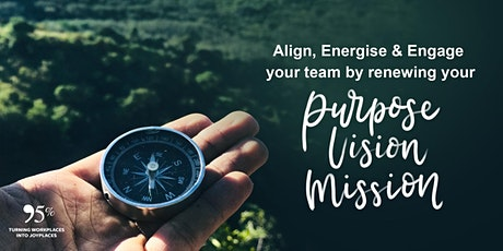 A Compass for 2021 : Craft A Purpose, Vision & Mission for your team tickets