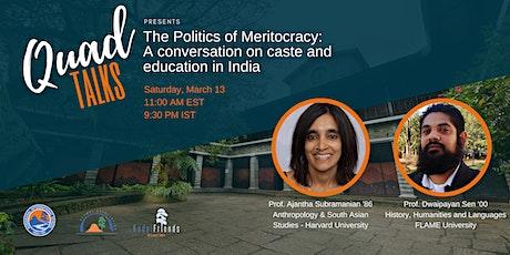 Politics of Meritocracy: Ajantha Subramanian '86 talks to Dwaipayan Sen '00 tickets