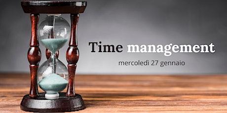 TIME MANAGEMENT:  STRATEGIE PER GESTIRE AL MEGLIO PRIORITA' E RIUNIONI biglietti