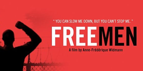 """Free Men"" - Screening of the Documentary tickets"